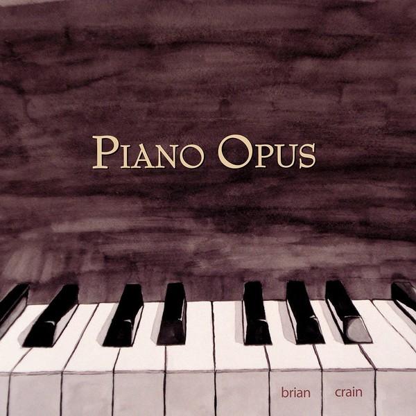 Brian Crain - Piano Opus